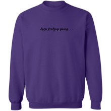 "Load image into Gallery viewer, Inspirational ""keep Going""  Sweatshirt For Women + Free Matching Bracelet Gift for Her"