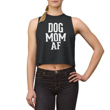 Load image into Gallery viewer, Dog Mom AF Women's Crop top Dark Backgrounds Light writing