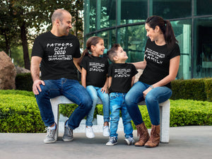 Quarantined Father's Day Shirt, Dad Shirt, Daddy and Me Outfit, Father's Day Gift, Father and Son Matching Shirts, Father Daughter Son Shirt
