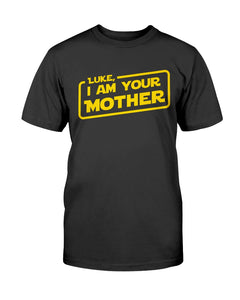 I am your mother (mens) Gildan Cotton T-Shirt (ONE OFF)