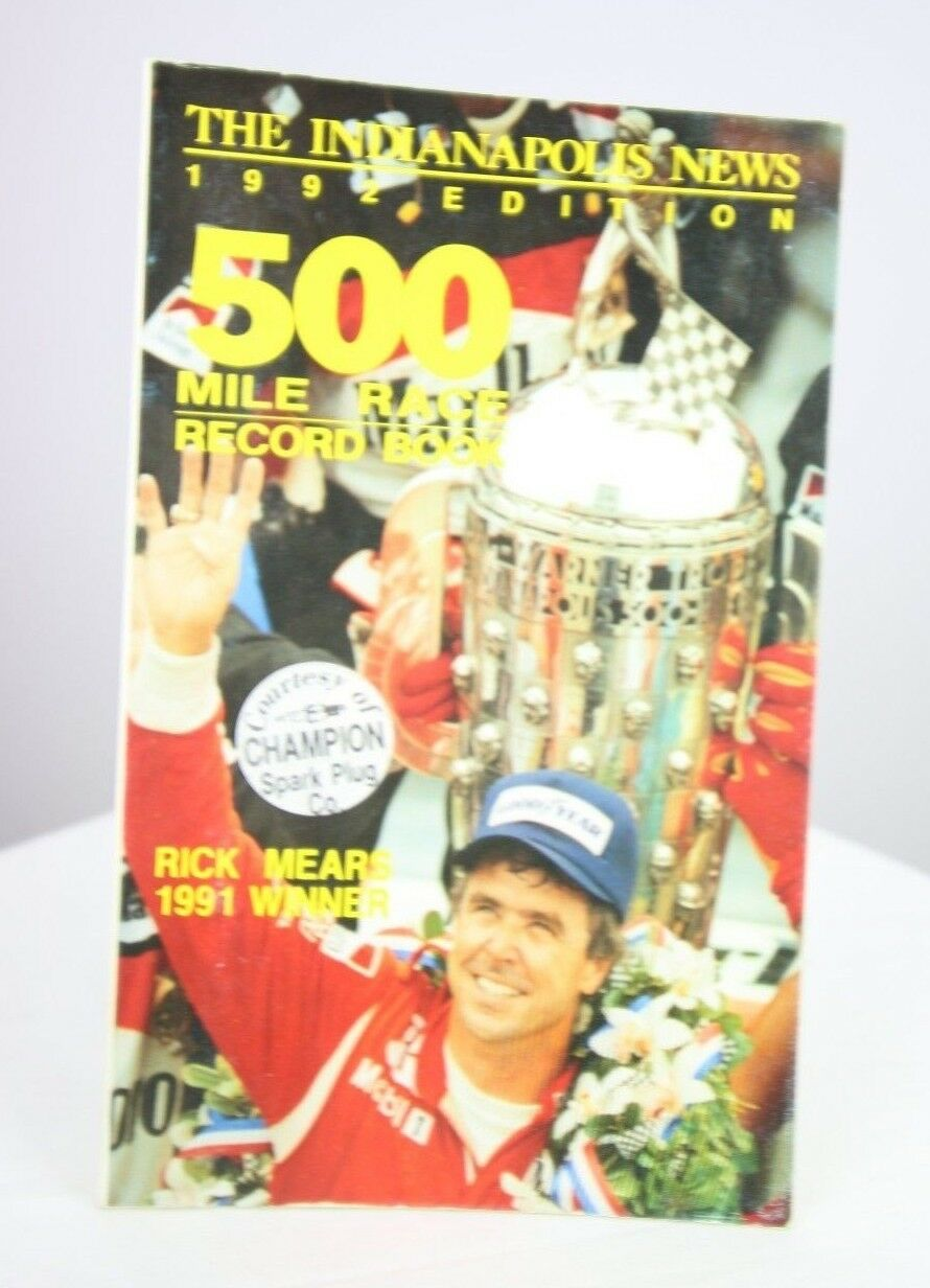 Indianapolis News 1992 500 Mile Race Record Book Rick Mears Indy 500 - fazoom
