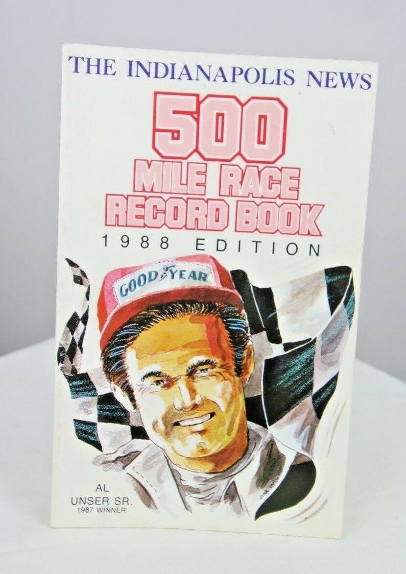 Indianapolis News 1988 500 Mile Race Record Book Al Unser Sr. Indy 500 - fazoom