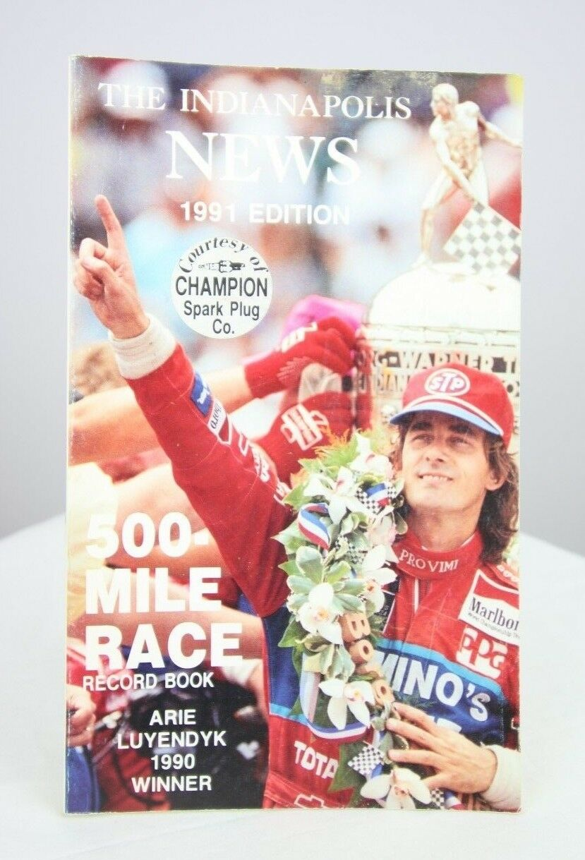 Indianapolis News 1991 500 Mile Race Record Book Arie Luyendyk Indy 500 - Fazoom