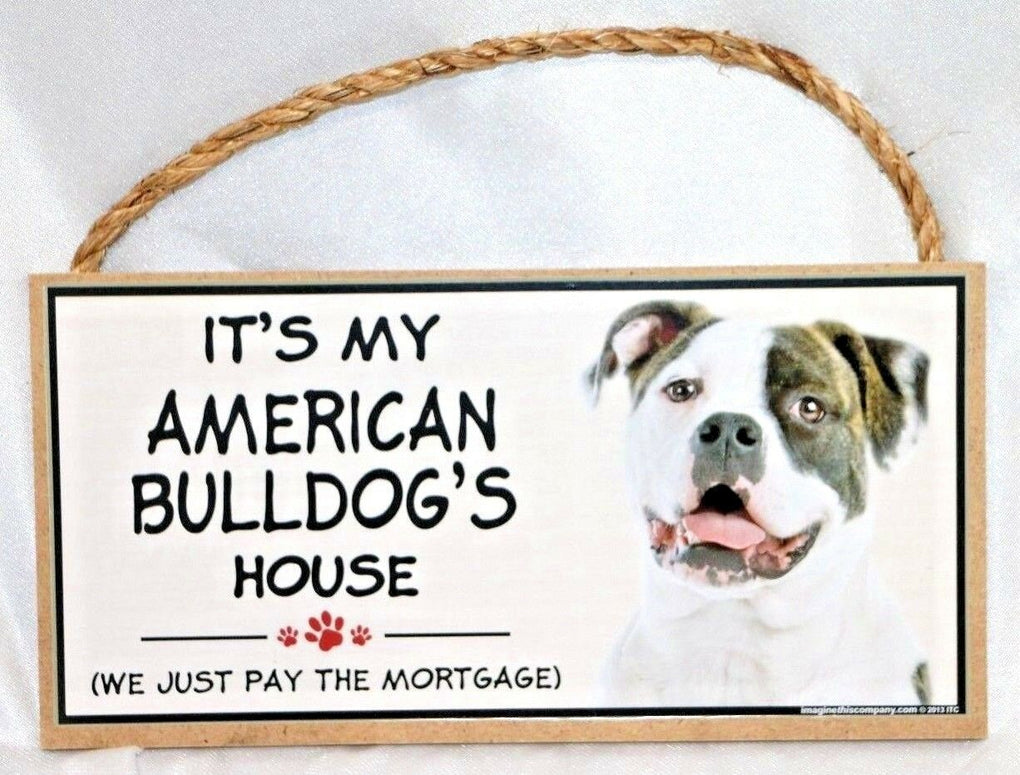 Imagine This Wood Breed Decorative Mortgage Sign American Bulldog Dog - Fazoom