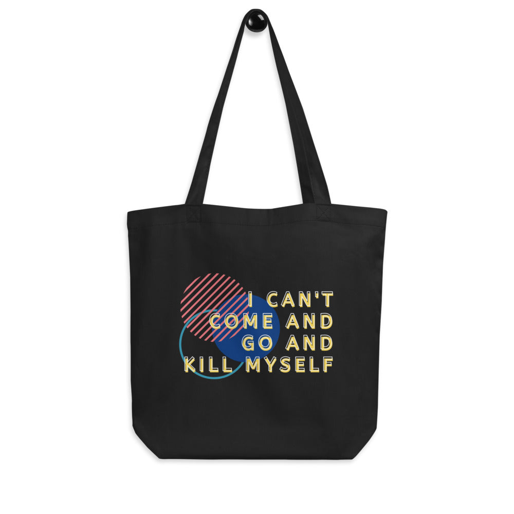 I can't Eco Tote Bag