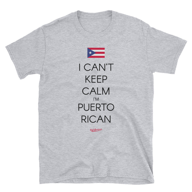I Can't Keep Calm Tee
