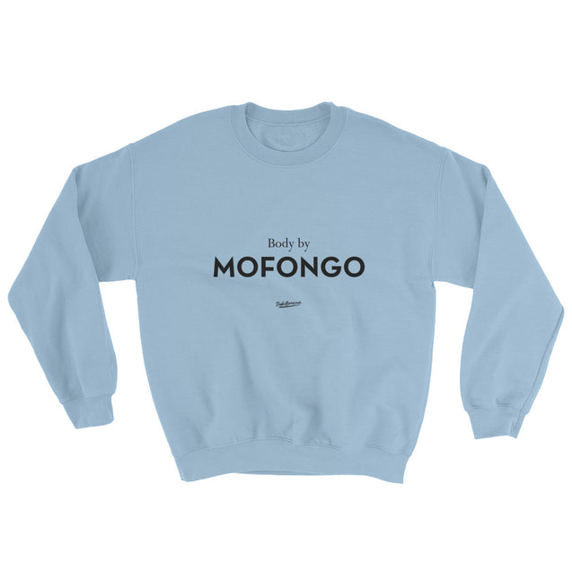 Body By Mofongo Sweatshirt
