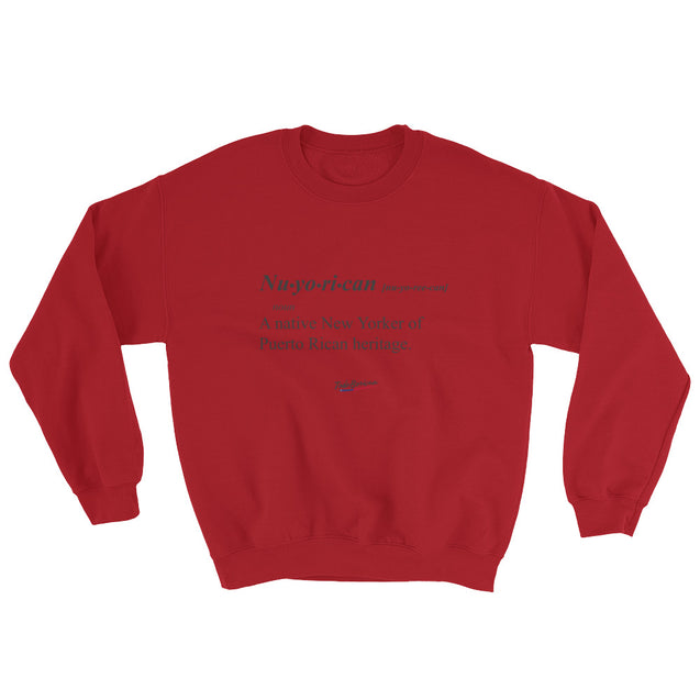 Nuyorican Definition Sweatshirt