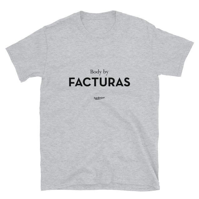 Body By Facturas Unisex Tee