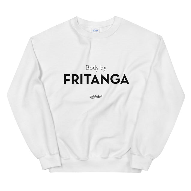 Body By Fritanga Sweatshirt