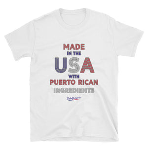 Made in the USA with PR Ingredients Unisex Tee