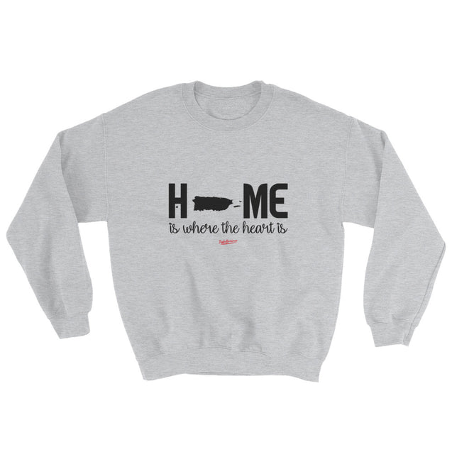 Home Is Where The Heart Is Unisex Sweatshirt