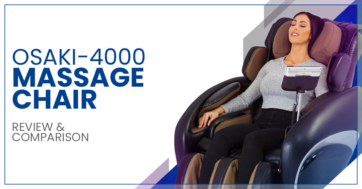 Osaki-4000 Massage Chair Review & Comparison