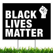 Load image into Gallery viewer, Black Lives Matter Yard Sign