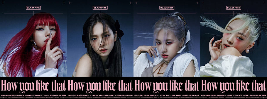 "Blackpink is Back Soon, ""How You Like That"" on June 26, 2020"
