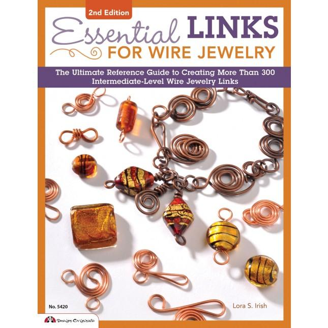 Essential Links for Wire Jewelry - 2nd Edition - Jantz Supply