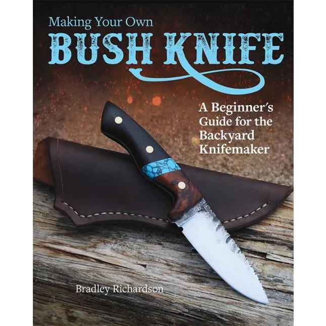 Making Your Own Bush Knife - Jantz Supply