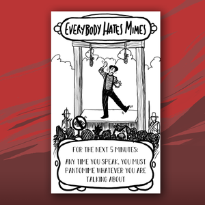 Everyone Hates Mimes card