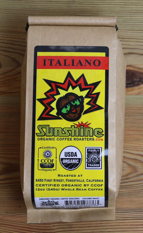 12oz Sunshine Organic Coffee Roasters Italiano Whole Bean