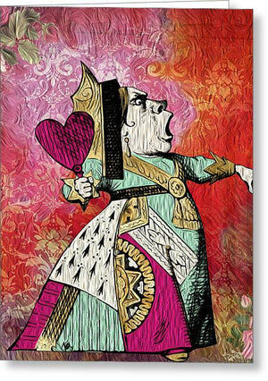Alice in Wonderland - Queen of Hearts - Greeting Card