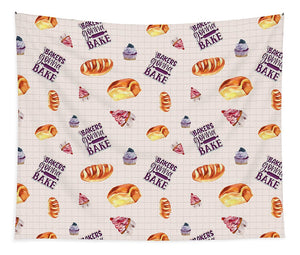 Bakers Gonna Bake Pattern - Tapestry