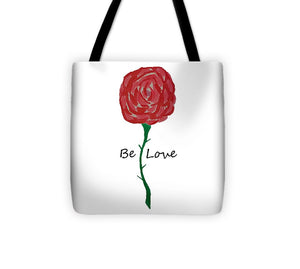 Be Love - Tote Bag