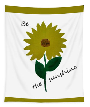 Be the Sunshine - Tapestry