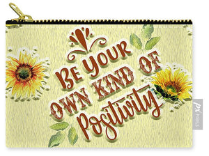Be Your Own Kind of Positivity - Carry-All Pouch
