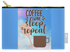 Coffee Wine Sleep Repeat - Carry-All Pouch