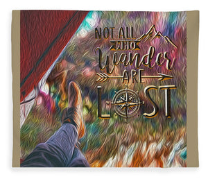 Not All Who Wander Are Lost - Blanket