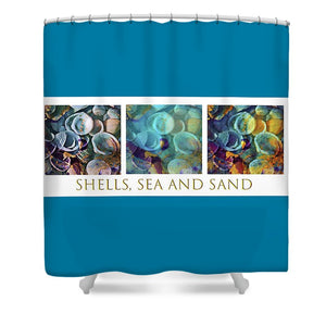 Shells, Sea and Sand Triptych - Shower Curtain