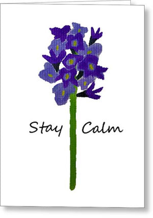 Stay Calm - Greeting Card