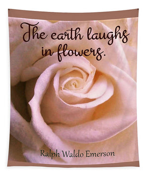 The Earth Laughs In Flowers - Tapestry