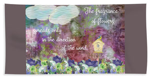 The Fragrance of Flowers - Beach Towel