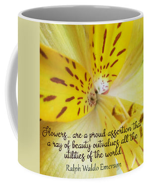 Tiger Lily - Flowers Are a Proud Assertion Quote  - Mug