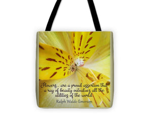 Tiger Lily - Flowers Are a Proud Assertion Quote  - Tote Bag