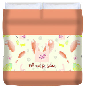 Will Work For Lobster - Wide Format - Duvet Cover