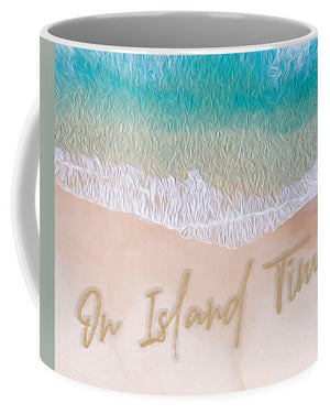 Writing in the Sand - On Island Time - Mug