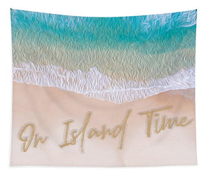 Writing in the Sand - On Island Time - Tapestry