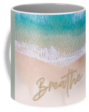 Writing in the Sand - Breathe - Mug