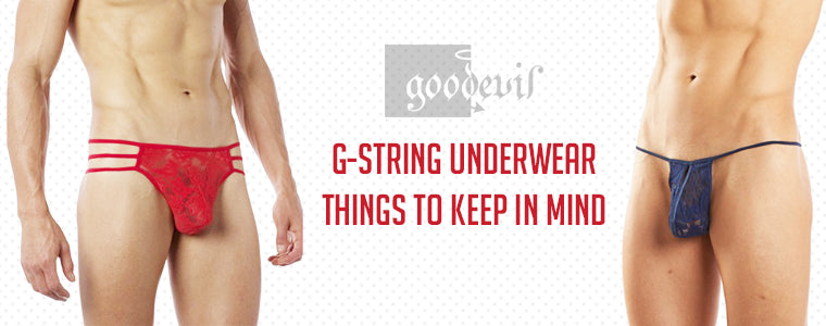 G-String Underwear - Things To Keep In Mind | Good Devil