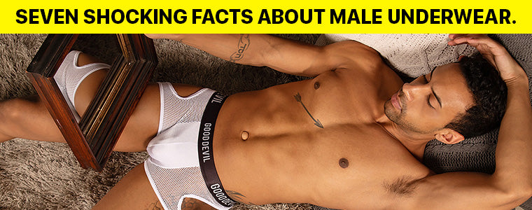 Seven Shocking Facts About Male Underwear