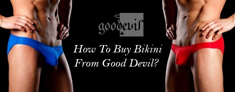 How To Buy Bikini From Good Devil?