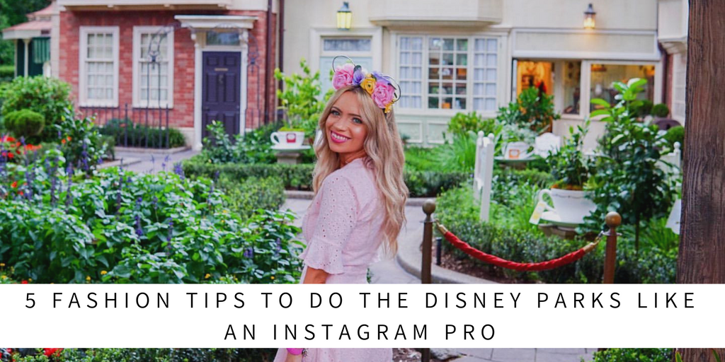 5 fashion tips for a day at Disneyland