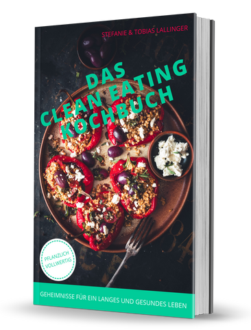 Das Clean Eating Kochbuch