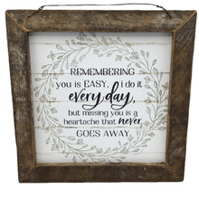 "12"" Wooden ""Remembering You"" Sign - 2 Styles"