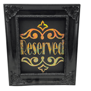 "13.5"" ""Reserved"" Sitting Sign"