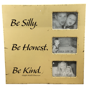 "20"" 3-Photo Wooden Frame - Be Silly Be Honest Be Kind Magnolia Lane"