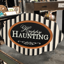 "24"" Wide Black and White Striped ""Happy Haunting"" Sign"