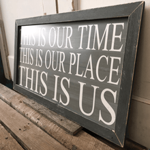 "31"" Gray Wooden Frame This Is Our Time Wall Art"
